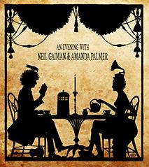 [An Evening with Neil Gaiman and Amanda Palmer]