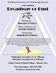 [Broadway or Bust (World Premiere)]