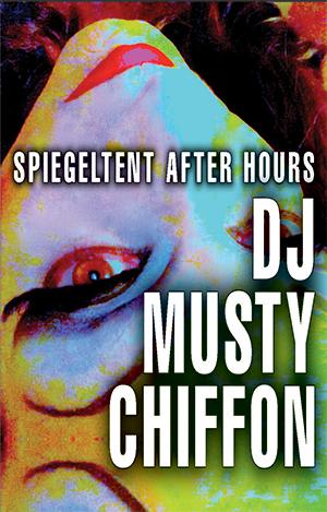 [DJ: Musty Chiffon]
