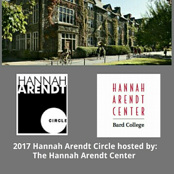 HA CIRCLE 2017: Hosted by the Hannah Arendt Center at Bard College