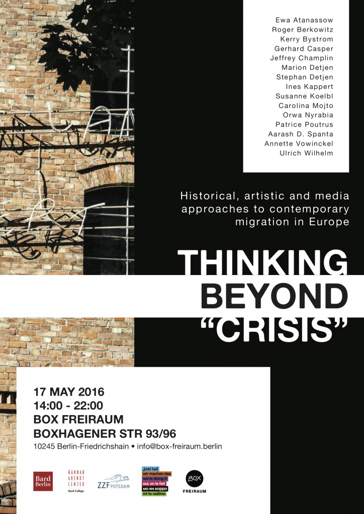 'Thinking Beyond Crisis' Historical, Artistic and Media Approaches To Contemporary Migration In Europe