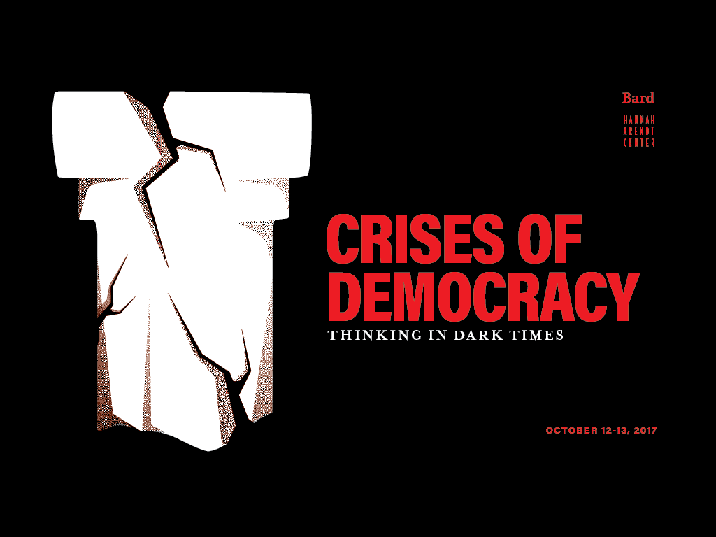 <strong>&quot;Crises of Democracy: Thinking in Dark Times&quot;</strong>