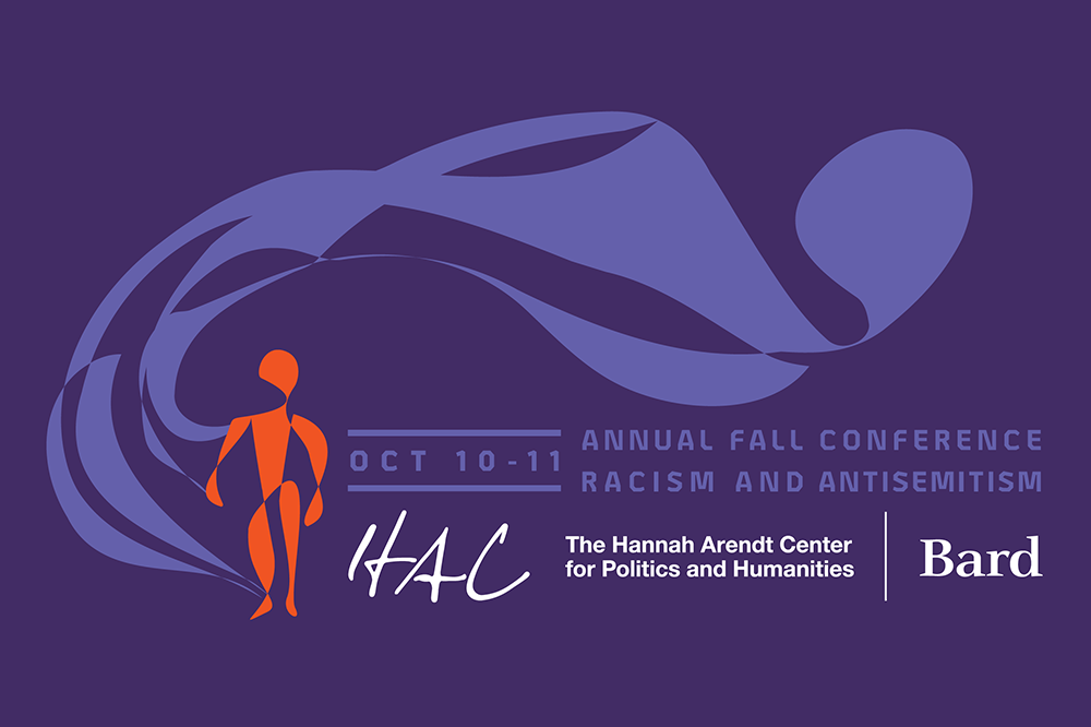[Racism and Antisemitism: Hannah Arendt Center Annual Fall Conference 2019]