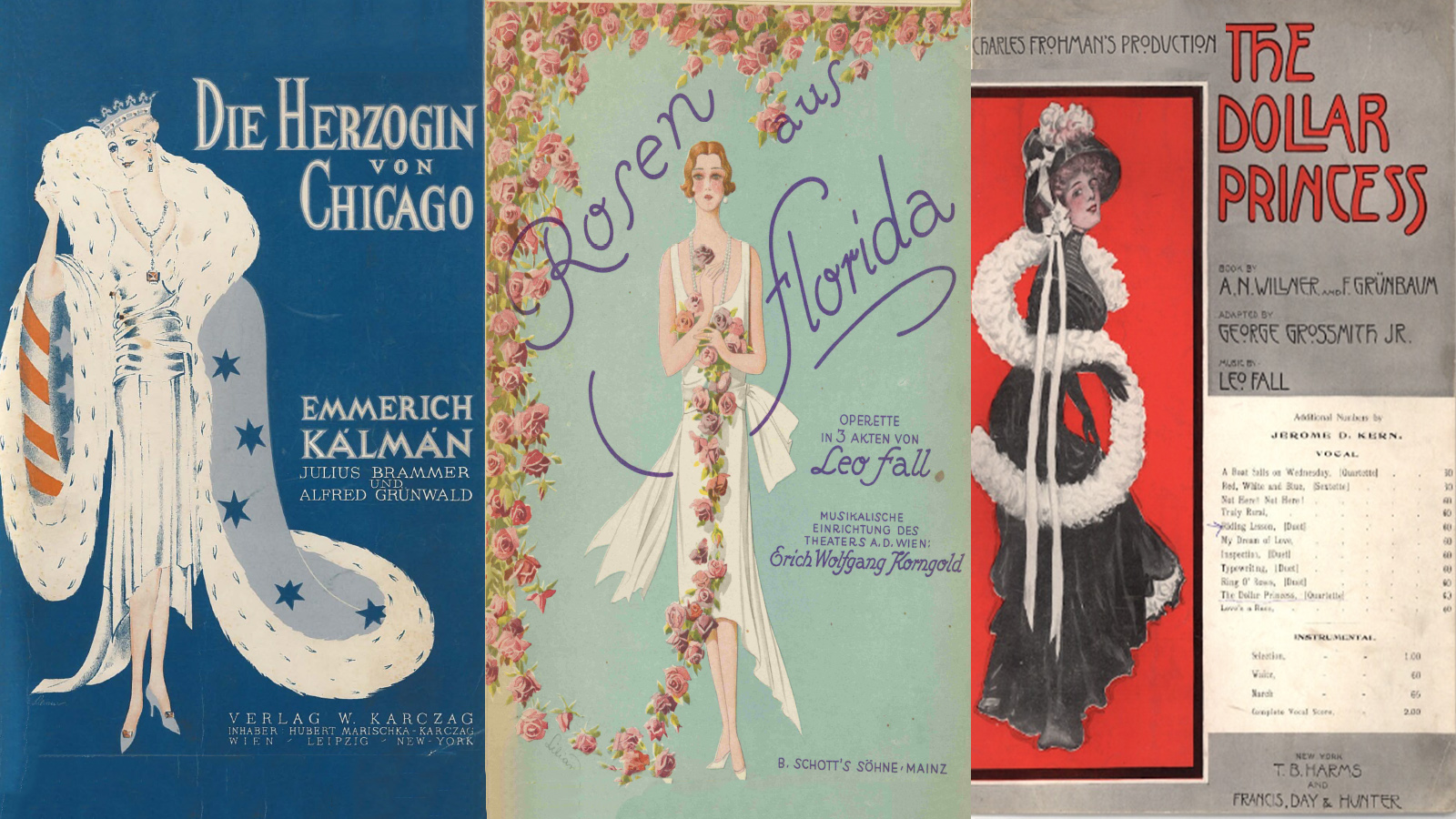 [Program Six: Operetta's America] Score covers: Herzogin von Chicago, Rosen aus Florida, The Dollar Princess; Private Collection
