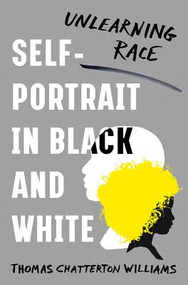 [Self-Portrait in Black and White: Unlearning Race]