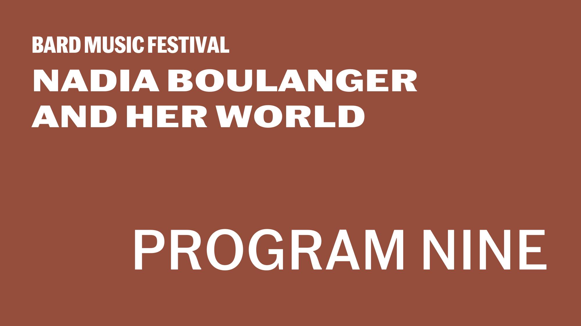 [Program NineBoulanger's Pupils at Home and Abroad]