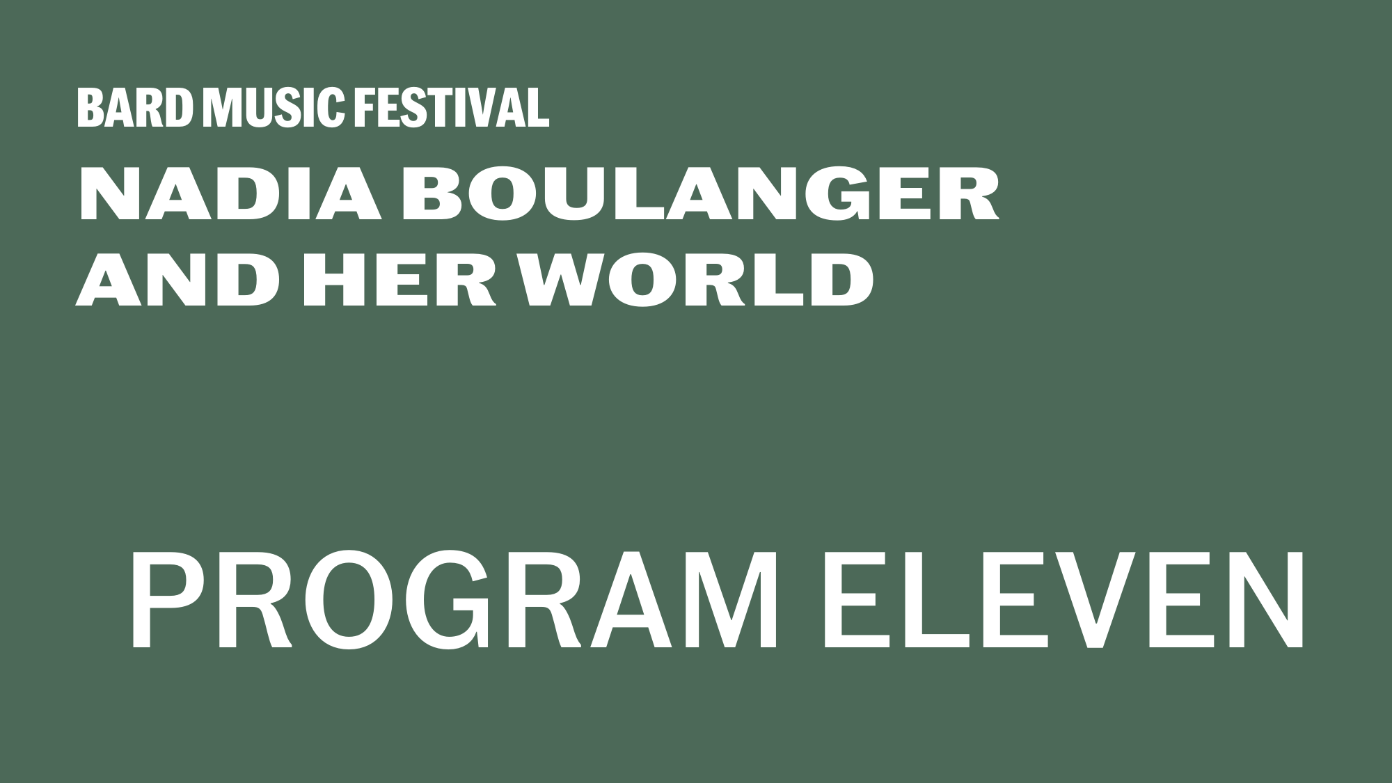 [Program ElevenBoulanger and International Modernism]