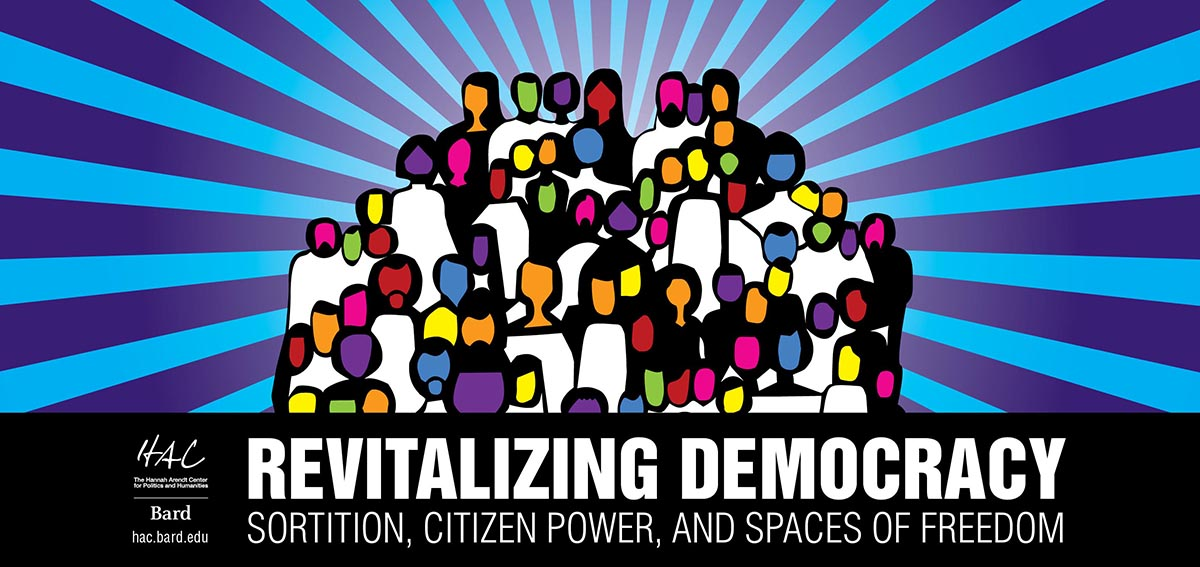 Special Webinar: Revitalizing Democracy: Sortition, Citizen Power, and Spaces of Freedom