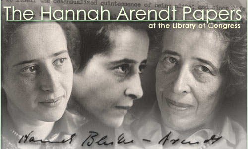 [A Celebration of the Relaunch of the Hannah Arendt Papers at the Library of Congress]