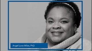 Keynote speaker Angel Love Miles, PhD