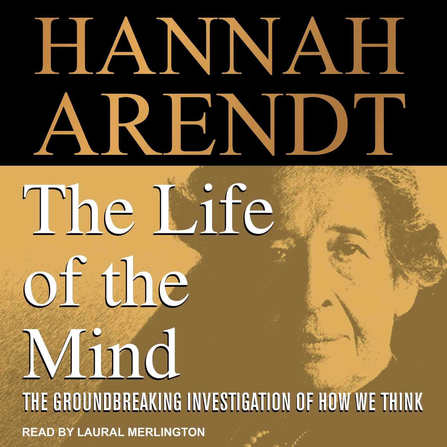 Image for PHIL / LIT 337 Life of the Mind: Hannah Arendt - Thomas Bartscherer